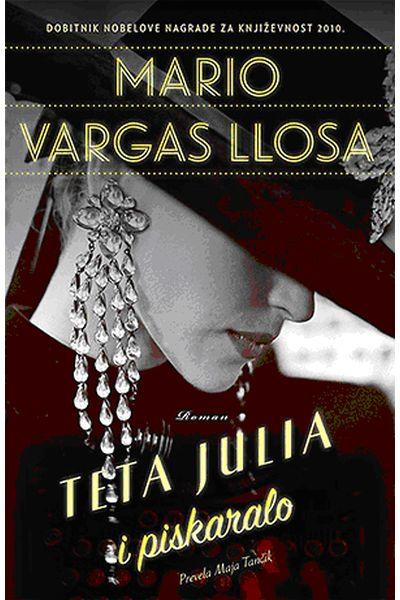 Vargas Llosa, M. - Teta Julia i piskaralo