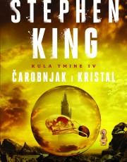 King, S. - Kula tmine IV. - Čarobnjak i kristal
