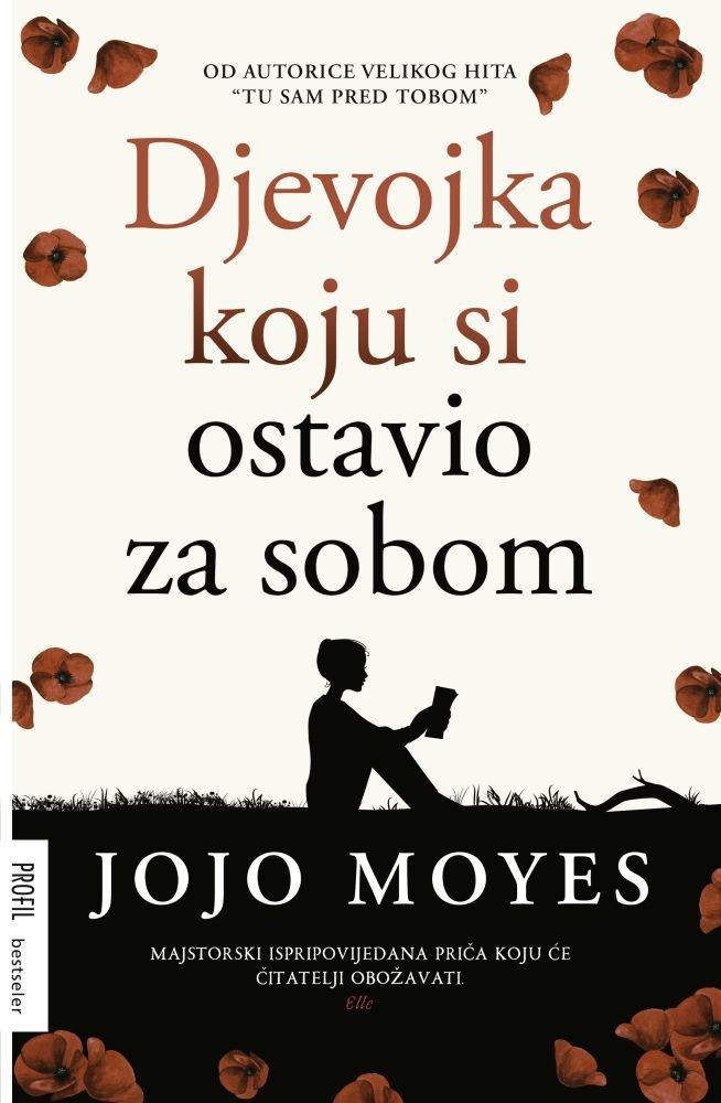 Moyes, J.- Djevojka koju si ostavio za sobom