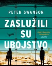 Swanson, P. - Zaslužili su ubojstvo
