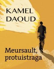 Daoud, K. - Meursault, protuistraga