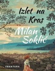 Soklić, M. - Izlet na Kras