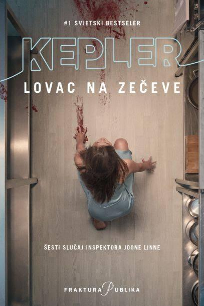 Kepler, L. - Lovac na zečeve