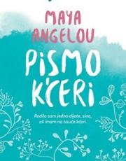 Angelou, M. - Pismo kćeri