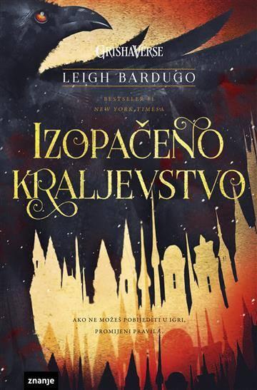 Bardugo, L. - Izopačeno kraljevstvo