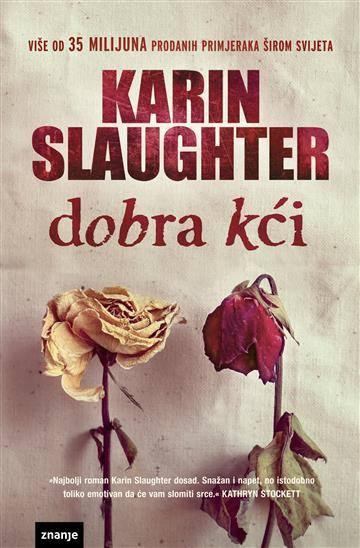 Slaughter, K. - Dobra kći