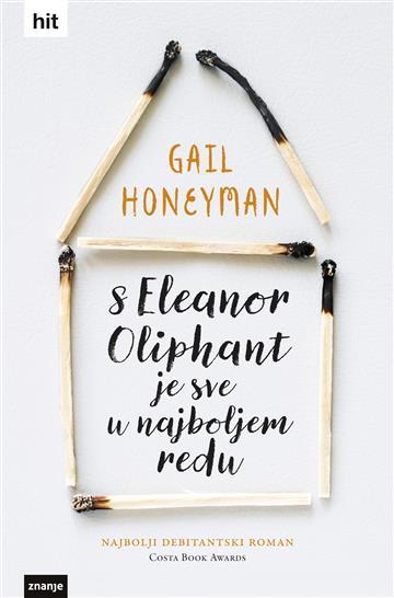 Honeyman, Gail - S Eleanor Oliphant je sve u najboljem redu