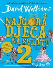 Walliams, D. - Najgora djeca na svijetu