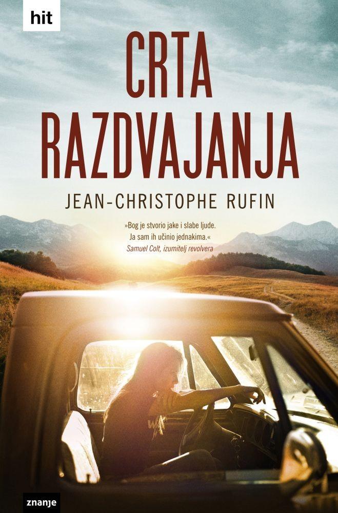 Rufin, J.C. - Crta razdvajanja