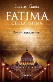 Gaeta, S. - Fatima-cijela istina