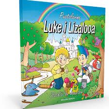 Radecker, A.-Pustolovine Luke i Lizalooa borba protiv karijesnih čudovišta