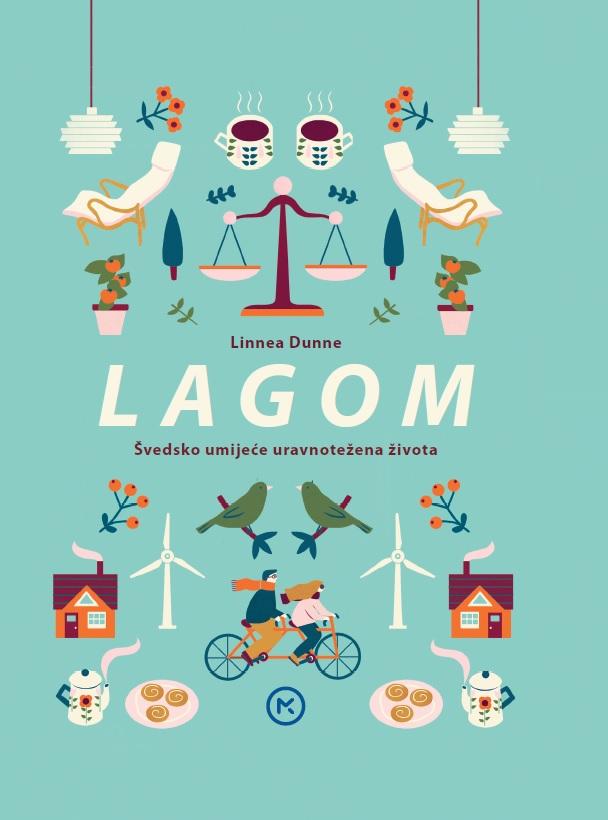Dunne, L. - Lagom – švedsko umijeće uravnotežena života