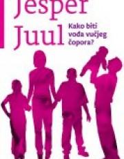 Juul, J. Kako biti vođa vučjeg čopora