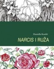 Kordić.D.- Narcis i ruža