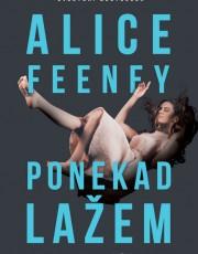 Feeney, A. - Ponekad lažem