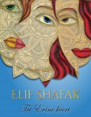 Shafak, E. - Tri Evine kćeri