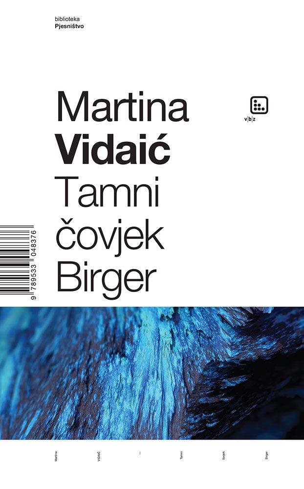 Vidalić, M. - Tamni čovjek Birger