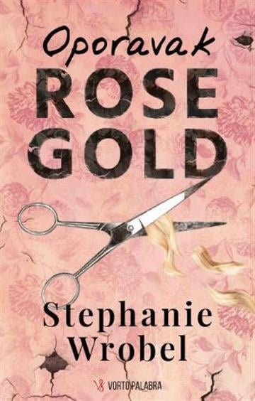 Wrobel, S. - Oporavak Rose Gold