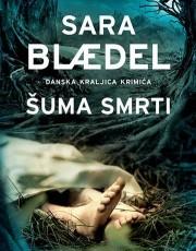 Blaedel, S. - Šuma smrti