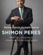 PERES, S.- NEMA MJESTA ZA MALE SNOVE