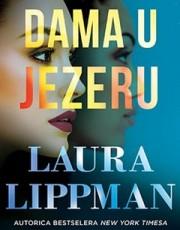Lippman, L, - Dama u jezeru