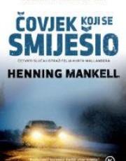 Mankell, H. - Čovjek koji se smiješio