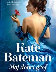 Bateman, K. - Moj dobri grof