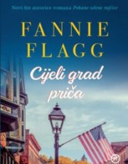 Flagg, F. - Cijeli grad priča