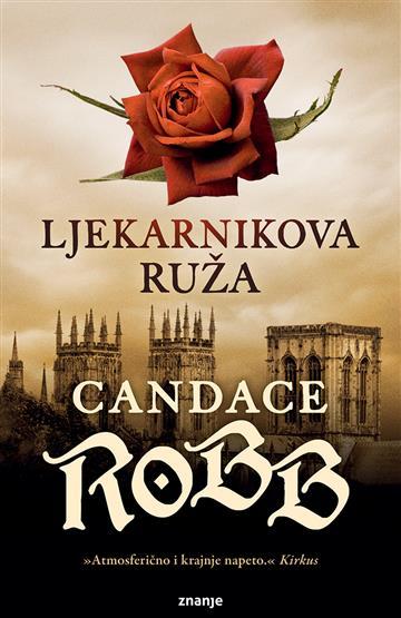 Robb, C. - Ljekarnikova ruža