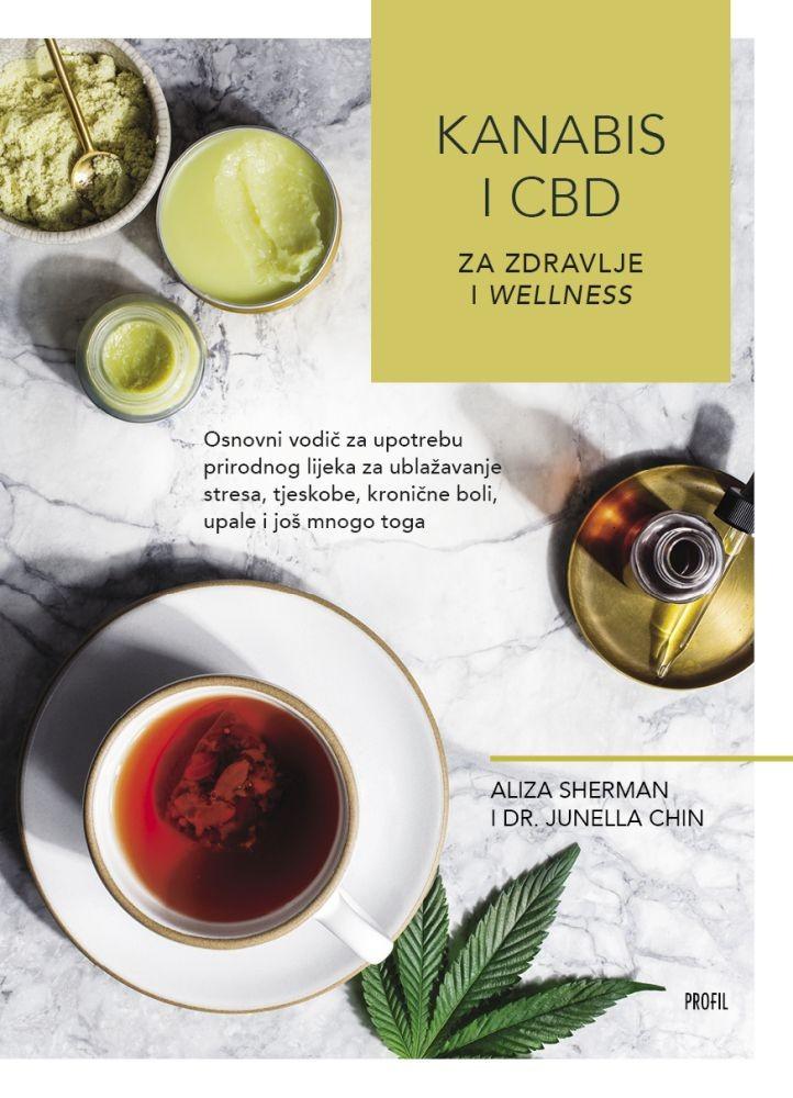 Sherman, A. , Chin, J. - Kanabis i CBD za zdravlje i wellness