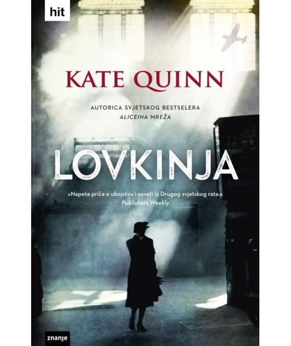 Quinn, K. - Lovkinja