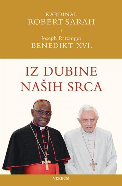 Ratzinger, J., Sarah, R. - Iz dubine naših srca