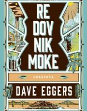 Eggers, D. - Redovnik Moke