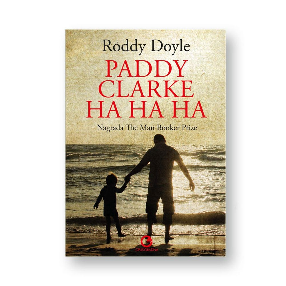 Doyle, R. - Paddy Clarke ha ha ha