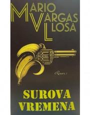Vargas Llosa, M. - Surova vremena