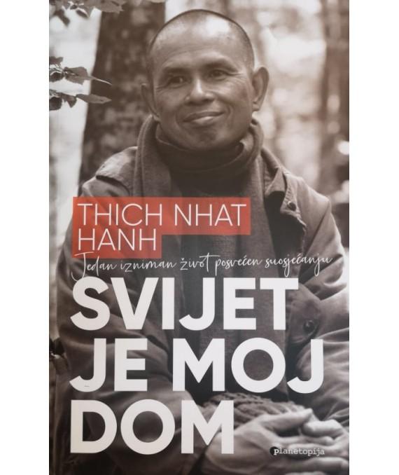 Nhat Hanh, T. - Svijet je moj dom