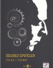 Spengler, O. - Čovjek i tehnika : prilog filozofiji života